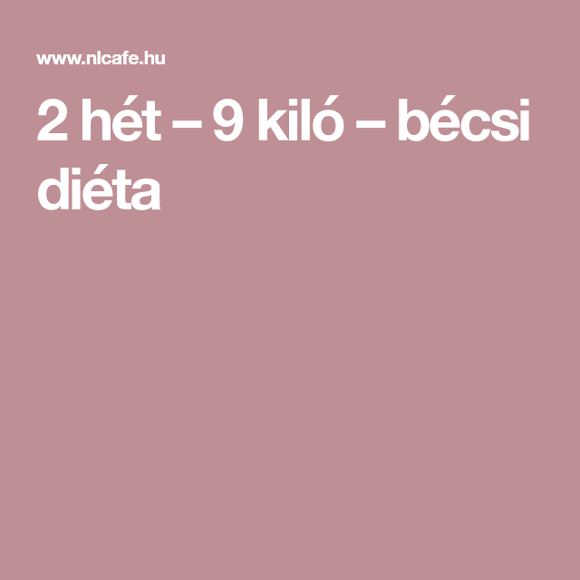 kéthetes diéta