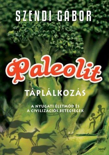 paleolit táplálkozás lényege